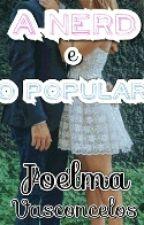 A Nerd E O Popular by Ester4546