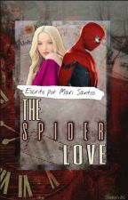 The Spider Love by Spidey_girl294
