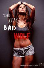 The Big Bad Wolf #Wattys2016 by nerdyflirtykari