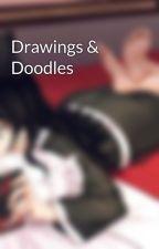Drawings & Doodles by JillyJollyJelly