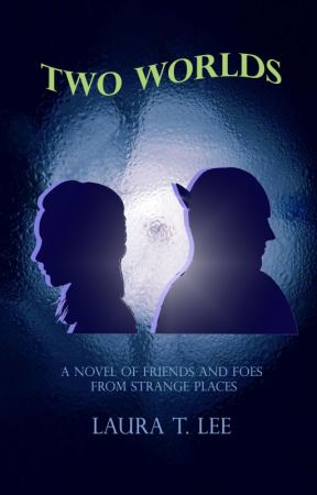 Two Worlds (Written by a 10-year-old author, 62,000 words, 72 chapters) by LauraTLeeAuthor