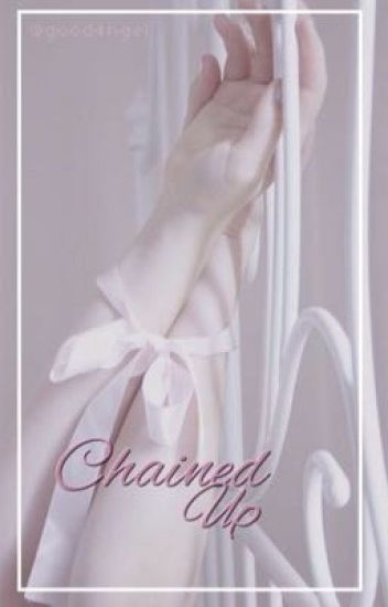 Chained Up » 2Won
