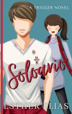 Solorio (A Trigger Novel) by HadassaHarper