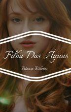 Filha Das Águas by TheBiancaRibeiro