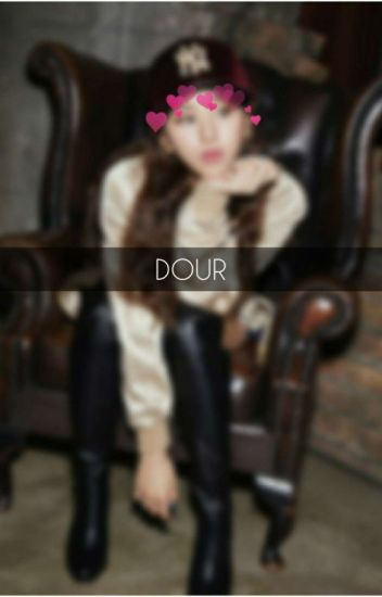 Dour {Book 1} |on hold