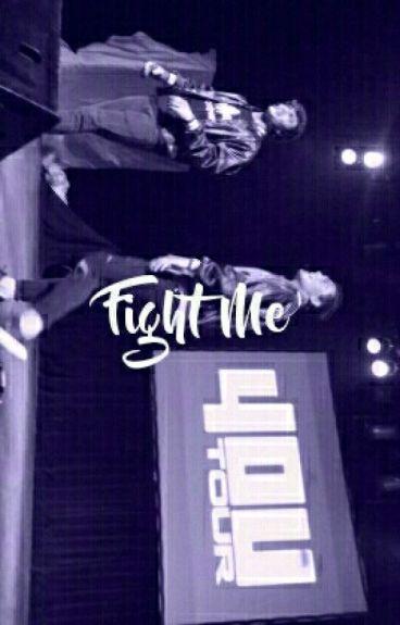 Fight Me ♚Matt Espinosa ♚