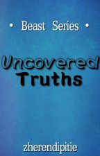 Uncover (Beast Trilogy #1) by Zherendipitie