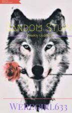 Random stuff! by Weregirl633