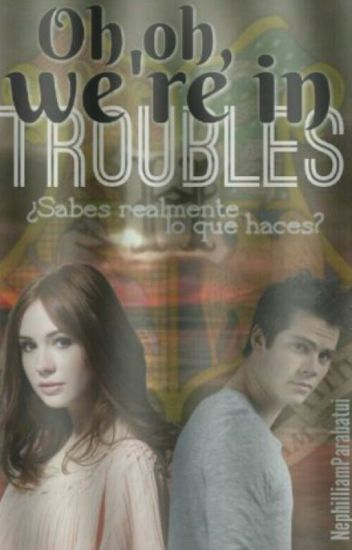 Oh oh, We're in troubles ·James Sirius Potter·