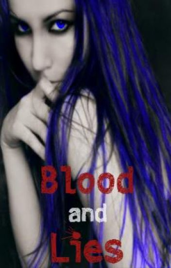 BLOOD AND LIES