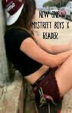 New One Mystreet Boys X Reader by Lunargirl0714