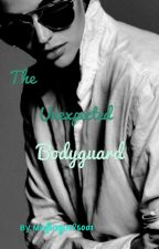 The unexpected bodyguard  by Mafiagirl5001