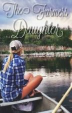 The Farmers Daughter (a Luke Bryan fan fiction) by luke_bryan_lover_
