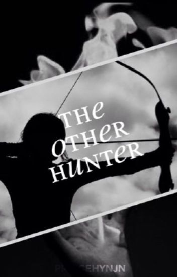 THE OTHER HUNTER ° SHADOWHUNTERS [WATTYS]
