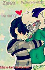 Zanvis ~ I'm Sorry by CharlotloveXoXo