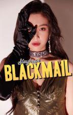 ||Blackmail|| k.th + j.jk ✔️ by Slayhope