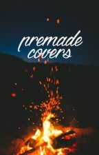 Pre-made covers by sumeyaalington