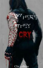 Where they cry (One-Shot / The Winter Soldier) by CliaLeBeau