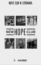 Nuevo Club De Esperanza✨(New Hope Club) by hurricanexx_