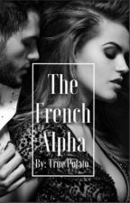 The French Alpha by True_Potato