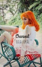 Chanseul Rasa Lokal by Crush-J
