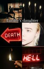 Lucifer 's daughter by esther876