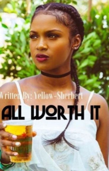 All Worth It (Urban Book)