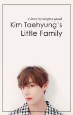 Kim Taehyung's Little Family by bangtansqd