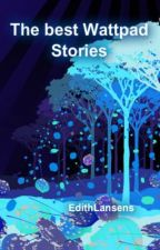 The Best Wattpad Stories by EdithLansens