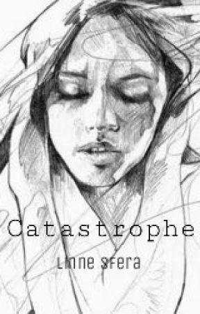 Catastrophe by linnesfera