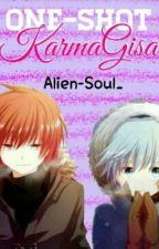 One-shots Karmagisa (yaoi/shaoi/gay) by alien-soul_