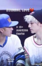 Suicidal love (A 18+ Markson fanfic) by IsabellaFlygare