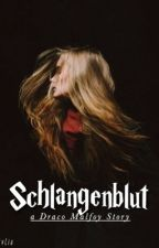 Schlangenblut | a draco malfoy story [german] by jvl1ia