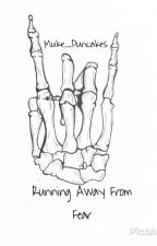 Running Away From Fear by Muke_Puncakes