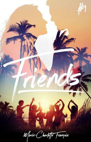"""""""Friends"""" [ Réécriture ]"""