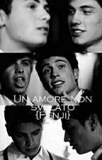 Un Amore Non Svelato{Fenji} by httpfenjisvoice