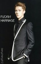 Fuckin' marriage [Sehun EXO] by berrycherry412
