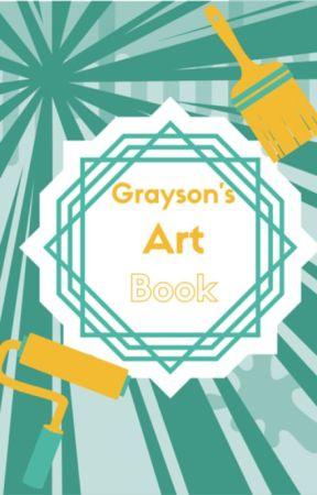 Grayson's Art Book by Grayson_37