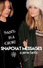 Snapchat messages - a jerrie fanfic. by maisie06042