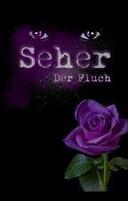 Seher - Der Fluch by xXBieneXx