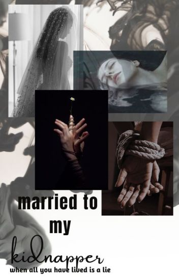 Married To My Kidnapper(completed)