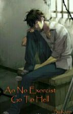 Ao no exorcist - Go To Hell by kkuurroo