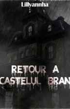 Retour à Castelul Bran (Terminée) by Lillyannha