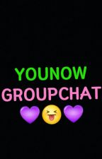 YouNow GroupChat by MaimaQween6