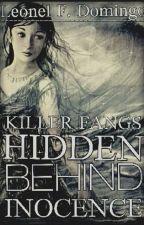 Killer Fangs Hidden Behind Inocence by LeonelDomingo07