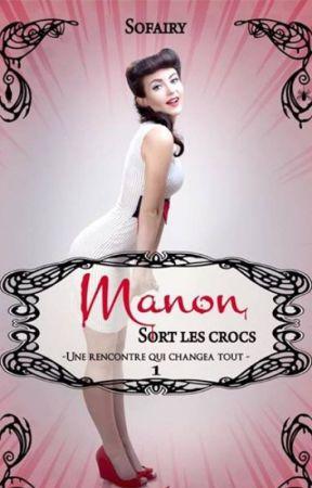Manon sort les crocs (à nouveau sans maison d'édition ^^) by SophieLvrdr