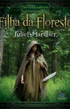 Filha da Floresta by GabrielaVieira4