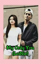 My Only You by mhae_alonte