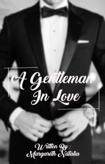 A Gentleman In Love [TBA]