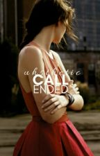 Call Ended by uhsthetic